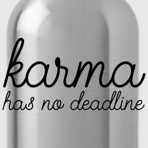 Karma Has No Deadline Bluzy - Bidon