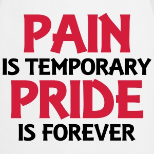 Pain is temporary - Pride is forever T-paidat - Esiliina