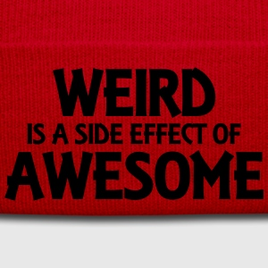 Weird is a side effect of awesome T-Shirts - Winter Hat