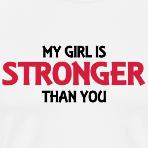 My girl is stronger than you Débardeurs - T-shirt Premium Homme