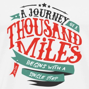 White A journey of thousand miles Mugs & Drinkware - Men's Premium T-Shirt