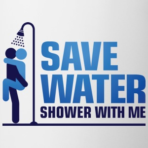 We want to save water, so shower with me! T-Shirts - Mug