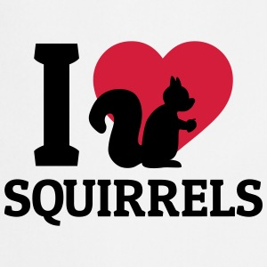 I love Squirrels Tops - Cooking Apron