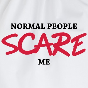 Normal people scare me T-shirts - Sportstaske