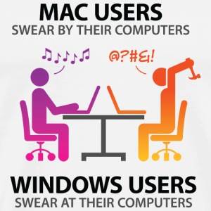 Mac users swear by their computers Mugs & Drinkware - Men's Premium T-Shirt