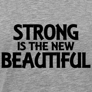 Strong is the new beautiful Gensere - Premium T-skjorte for menn
