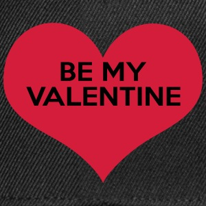 Be My Valentine Tops - Snapback Cap