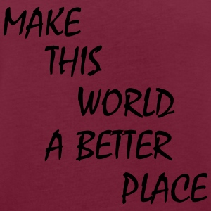 make this world a better place Felpe - Maglietta ampia da donna