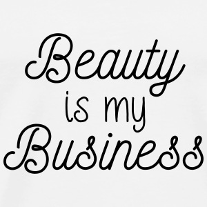 Beauty is my Business - Männer Premium T-Shirt