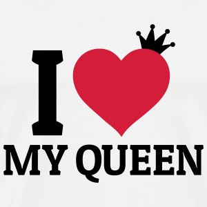 I love my Queen Pullover & Hoodies - Männer Premium T-Shirt