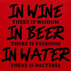In wine there is wisdom... Long Sleeve Shirts - Men's Premium Tank Top