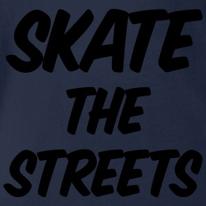 skate the streets Tee shirts - Body bébé bio manches courtes