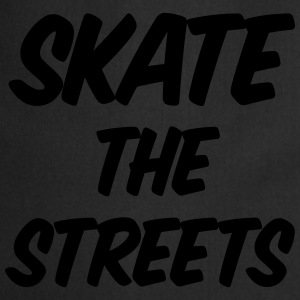skate the streets T-shirts - Förkläde