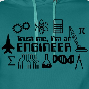 Trust Me I'm an Engineer T-Shirts - Men's Premium Hoodie