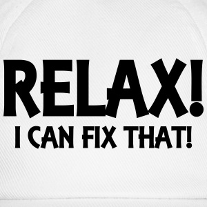 Relax! I can fix that! Manches longues - Casquette classique
