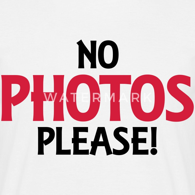 No photos please! T-Shirts - Men's T-Shirt