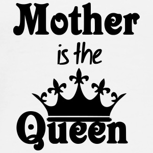 Mother is the Queen Other - Men's Premium T-Shirt