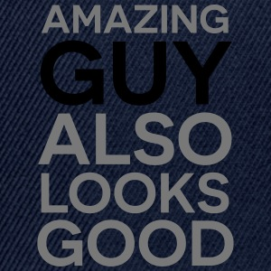 Amazing guy looks good T-Shirts - Snapback Cap