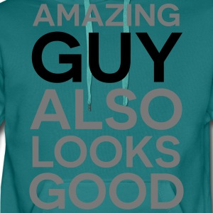 Amazing guy looks good T-Shirts - Men's Premium Hoodie