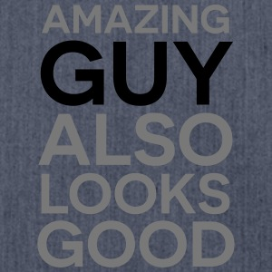 Amazing guy looks good T-Shirts - Shoulder Bag made from recycled material