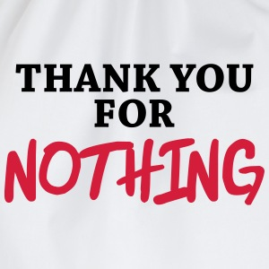Thank you for nothing T-shirts - Gymtas