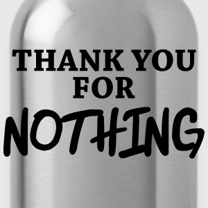 Thank you for nothing Langarmshirts - Trinkflasche