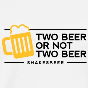 Two beer or not two beer. Shakes Beer! Tank Tops - Men's Premium T-Shirt
