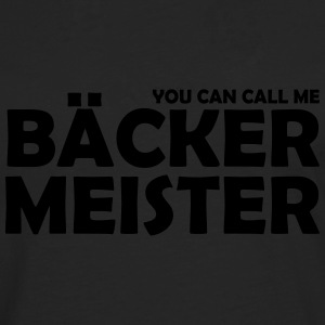 you can call me bäckermeister T-Shirts - Männer Premium Langarmshirt