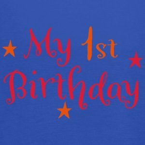 my first birthday T-Shirts - Frauen Tank Top von Bella