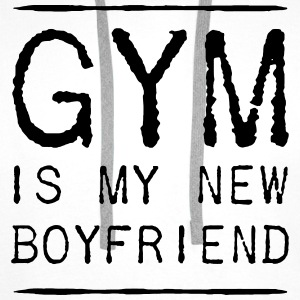 GYM IS MY BOYFRIEND - Männer Premium Hoodie