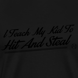 I teach my kid to hit and steal Sportsklær - Premium T-skjorte for menn