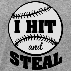 I hit and steal - Baseball Sportkläder - Premium-T-shirt herr