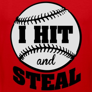 I hit and steal - Baseball T-Shirts - Men's Premium Tank Top