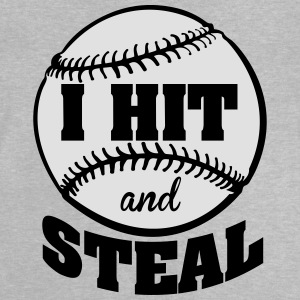 I hit and steal - Baseball Shirts - Baby T-Shirt