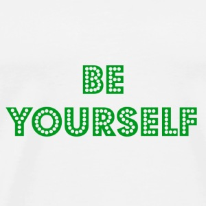Be Yourself Mug - Men's Premium T-Shirt
