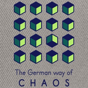 Chaos. The German Way... T-Shirts - Snapback Cap