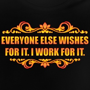 Everyone Else Wishes Shirts - Baby T-Shirt