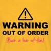 WARNING Out of Order - Men's T-Shirt