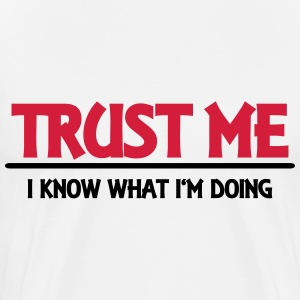 Trust me - I know what I'm doing Manga larga - Camiseta premium hombre