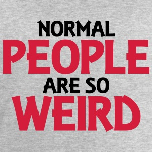 Normal people are so weird Long Sleeve Shirts - Men's Sweatshirt by Stanley & Stella