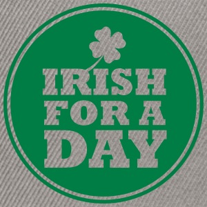 IRISH FOR A DAY - FUN Tee shirts - Casquette snapback