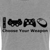 Choose Your Weapon  - Women's Premium T-Shirt