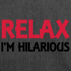 Relax - I'm hilarious Pullover & Hoodies - Schultertasche aus Recycling-Material