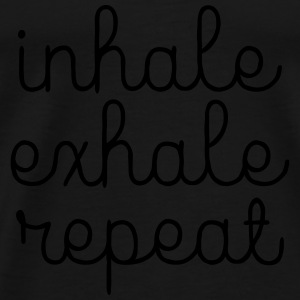 Inhale, Exhale, Repeat Tops - Männer Premium T-Shirt