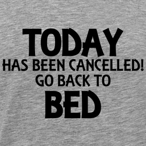 Today has been cancelled... Långärmade T-shirts - Premium-T-shirt herr