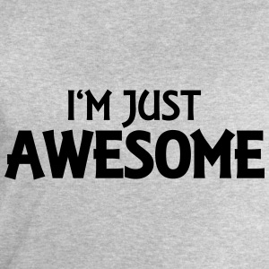 I'm just awesome T-shirts - Sweatshirt herr från Stanley & Stella