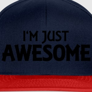 I'm just awesome Tops - Snapback Cap