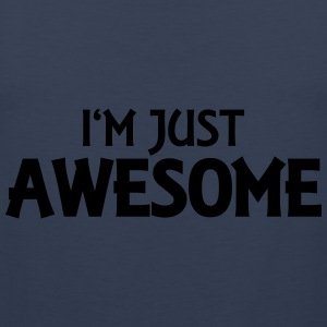I'm just awesome Tops - Männer Premium Tank Top