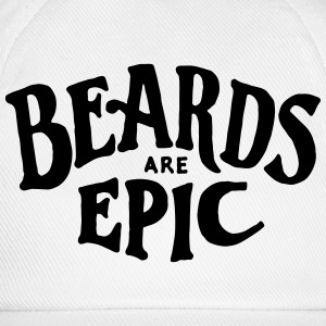 Beards Are Epic T-Shirts - Baseball Cap