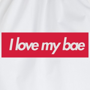 I love my bae T-Shirts - Drawstring Bag
